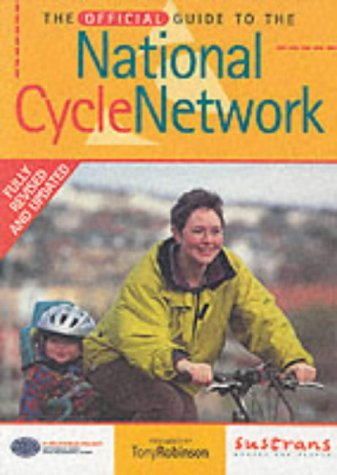 The Official Guide to the National Cycle Network (National Cycle Network Route) por Nick Cotton