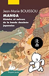 Manga : Histoire et univers de la bande dessinée japonaise