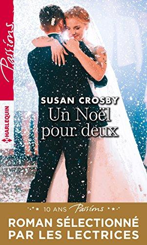 Un Noël pour deux (Passions VS) par [Crosby, Susan]