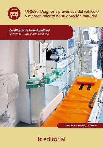 Diagnosis preventiva del vehículo y mantenimiento de su dotación material. sant0208