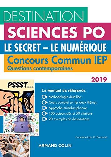 Destination Sciences Po Le Secret-Le Numérique Questions contemporaines 2019 Concours commun IEP par Grégory Bozonnet