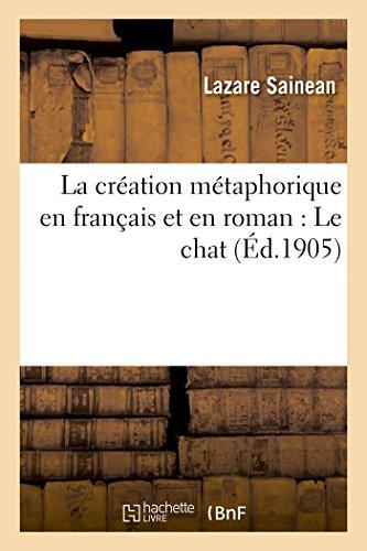 La création métaphorique en français et en roman : Le chat