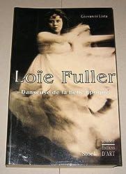 Loïe Fuller : Danseuse de la Belle époque