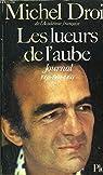 Les lueurs de l'aube : journal 1958, 1959, 1960 par Droit