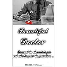 Beautiful Doctor: L'intégrale