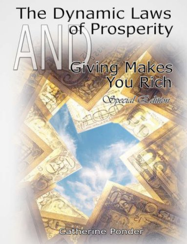 The Dynamic Laws of Prosperity  AND  Giving Makes You Rich - Special Edition por Catherine Ponder