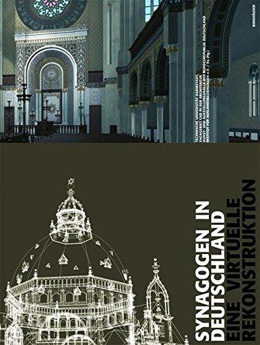 Synagogen in Deutschland: Eine virtuelle Rekonstruktion