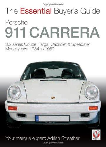 Porsche 911 Carrera 3.2: Coupe, Targa, Cabriolet & Speedster: Model Years 1984 to (Speedster Motor Cars)