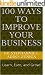 100 Ways To Improve Your Business: Le...