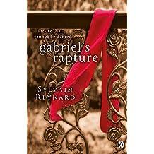 Gabriel's Rapture by Sylvain Reynard (2012-08-02)