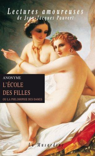 L'école des filles (LECTURES AMOUREUSES t. 36) par Anonyme