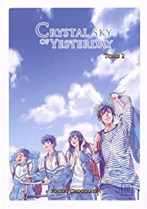 Crystal Sky of Yesterday Edition simple Tome 2