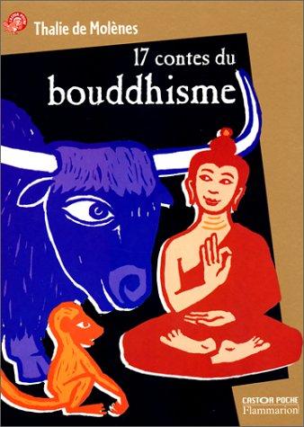 Dix-sept contes du Bouddhisme
