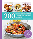 200 Tapas & Spanish Dishes: Hamlyn All Colour Cookbook (English Edition)