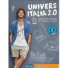 UniversItalia 2.0 B1/B2: Italienisch für Studierende / Kursbuch + Arbeitsbuch + 2 Audio-CDs