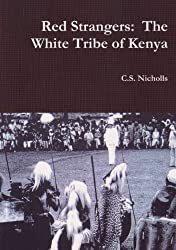 Red Strangers: The White Tribe of Kenya