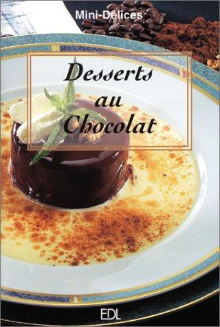 Desserts au Chocolat par From De Lodi