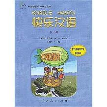 Kuai Le Han Yu 1 - Student's Book