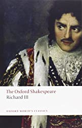 The Tragedy of King Richard III: The Oxford Shakespeare The Tragedy of King Richard III (Oxford World's Classics) by William Shakespeare (2008-06-15)