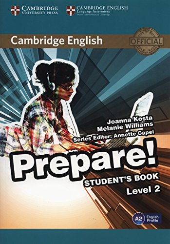Cambridge English Prepare! Level 2 Student's Book by Joanna Kosta (29-Jan-2015) Paperback