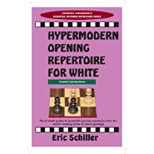 Hypermodern Opening Repertoire for White (English Edition)