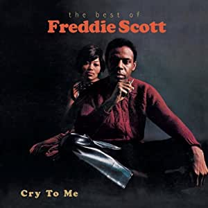 Cry to Me-the Best of Freddie