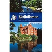 Südböhmen - Böhmerwald: Reiseführer mit vielen praktischen Tipps.