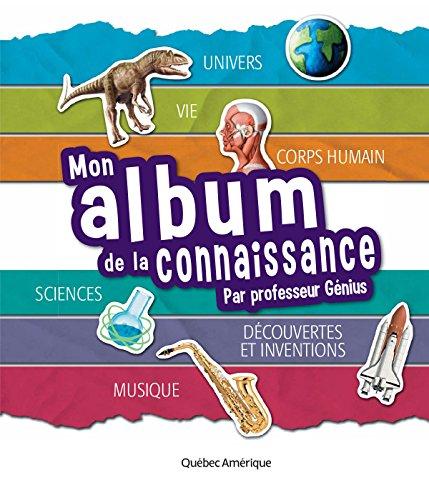 Mon album de la connaissance du Professeur Génius par QA international Collectif