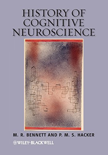 History of Cognitive Neuroscience 1st Edition by Bennett, M. R., Hacker, P. M. S. (2012) Paperback
