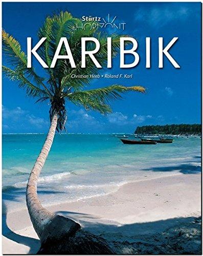 Preisvergleich Produktbild Horizont KARIBIK - 160 Seiten Bildband mit über 250 Bildern - STÜRTZ Verlag