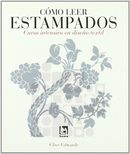 Como leer estampados por Edwards Clive