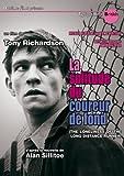 La solitude du coureur de fond   Richardson, Tony (1928-1991). Metteur en scène ou réalisateur