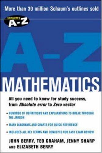 Schaum's A-Z Mathematics by John Berry (2003-06-06)