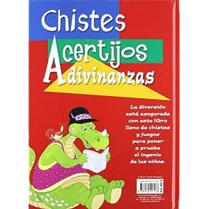 Chistes, Acertijos Y Adivinanzas (Adivinanzas Y Chistes)