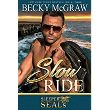 Slow Ride: Sleeper SEALs Book 2 (English Edition)