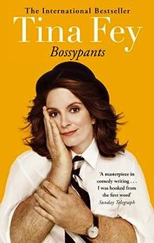 Bossypants by [Fey, Tina]