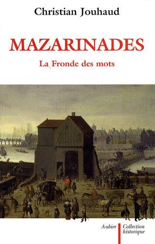Mazarinades : La Fronde des mots