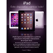 iPad:  Este dispositivo cambia todo!!