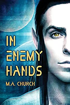 In Enemy Hands by [Church, M.A.]
