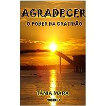 AGRADECER  O PODER DA GRATIDÃO: COLEÇÃO EVANGELIZANDO (Portuguese Edition)