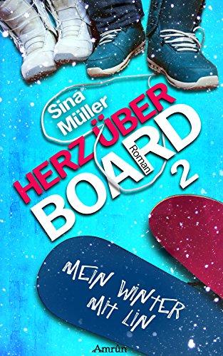Herz über Board 2: Mein Winter mit Lin: Liebesroman