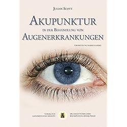 Akupunktur in der Behandlung von Augenerkrankungen