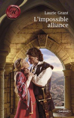 [EPUB] L'impossible alliance (harlequin les historiques)