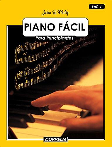 Piano Fácil Vol. 1 por John L. Philip