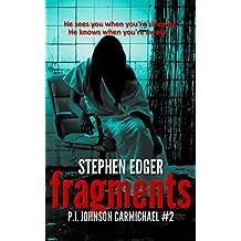 Fragments: A gripping serial killer thriller (P.I. Johnson Carmichael Series - Book 2)