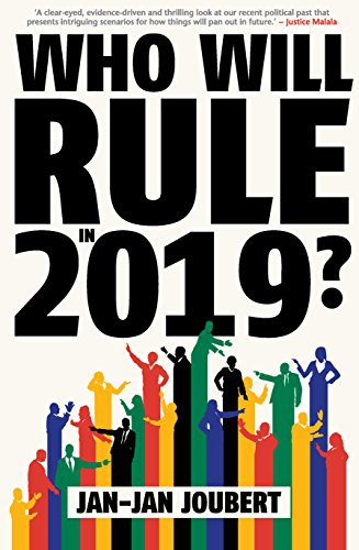 Who Will Rule in 2019? (English Edition) por Jan-Jan Joubert
