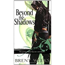 Beyond the Shadows (The Night Angel Trilogy, Band 3)