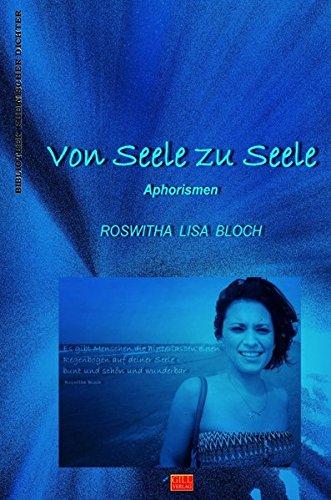 Bibliothek rheinischer Dichter / Von Seele zu Seele: Aphorismen