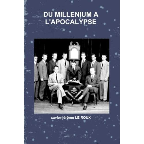 Du millenium a l'apocalypse