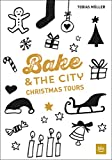 Bake & the City Christmas Tours (BLV)